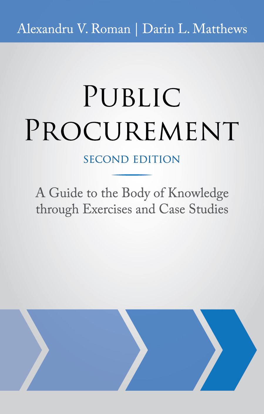 Public Procurement (Second Edition) - Roman, Matthews