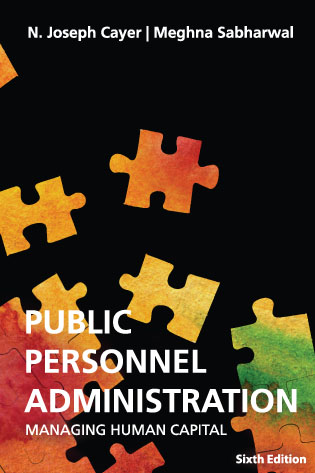 Public Personnel Administration (Sixth Edition) - Cayer, Sabharwal